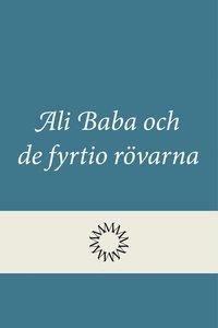 bokomslag Ali Baba och de fyrtio rövarna