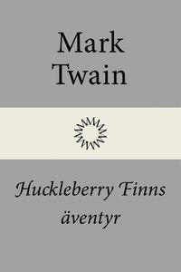 bokomslag Huckleberry Finns äventyr