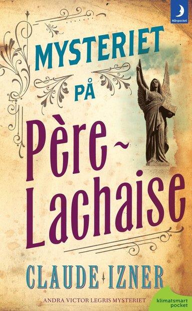 bokomslag Mysteriet på Père-Lachaise