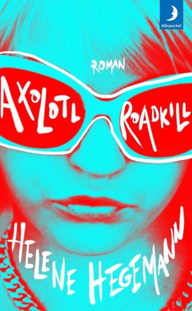 bokomslag Axolotl Roadkill