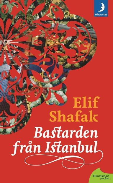 bokomslag Bastarden från Istanbul