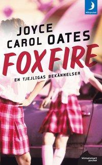 bokomslag Foxfire : confession of a girl gang