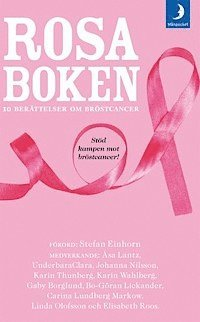 bokomslag Rosa boken : 10 berättelser om bröstcancer