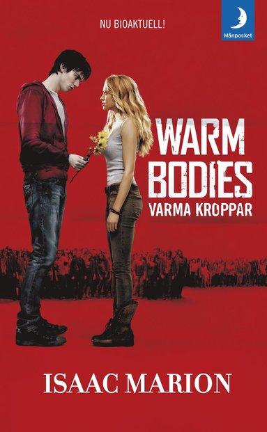 bokomslag Warm Bodies (Varma kroppar)