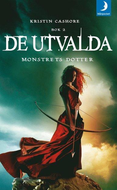 bokomslag De utvalda : monstrets dotter