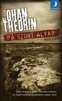 bokomslag På stort alvar : berättelser från Öland