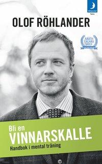 bokomslag Bli en vinnarskalle : handbok i mental träning