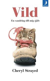 bokomslag Vild : hur jag gick vilse och hittade mig själv