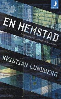 bokomslag En hemstad : berättelsen om att färdas genom klassmörkret