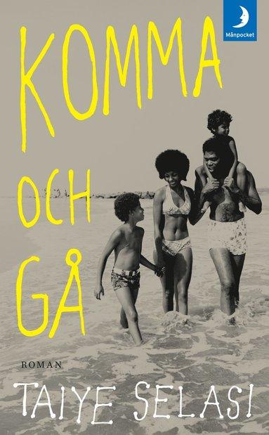 bokomslag Komma och gå