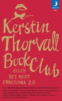 bokomslag Kerstin Thorvall Book Club eller Det mest förbjudna 2.0