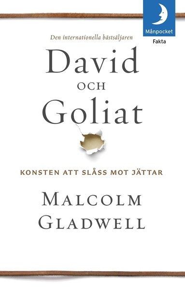 bokomslag David och Goliat : konsten att slåss mot jättar