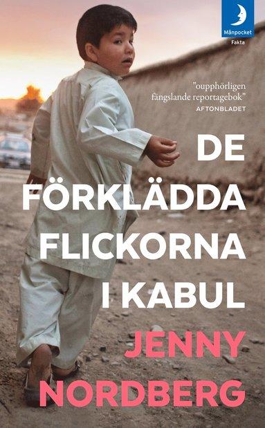 bokomslag De förklädda flickorna i Kabul
