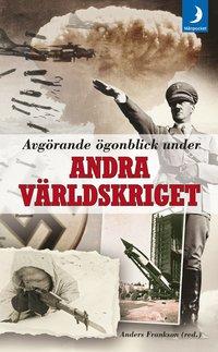 bokomslag Avgörande ögonblick under andra världskriget