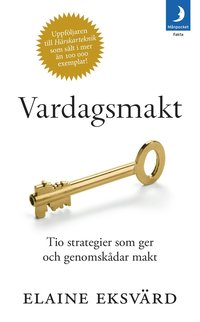 bokomslag Vardagsmakt : tio strategier som ger och genomskådar makt