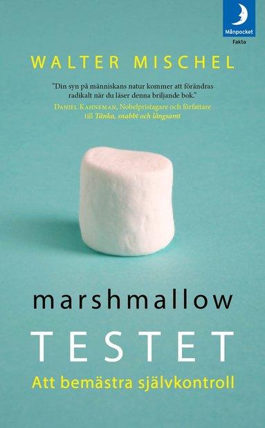bokomslag Marshmallowtestet : att bemästra självkontroll
