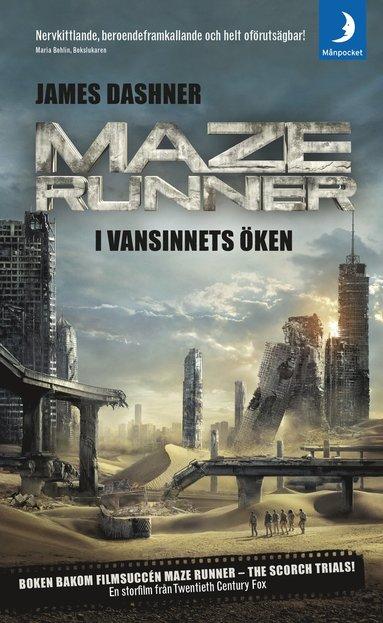bokomslag Maze runner. I vansinnets öken