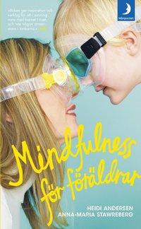 bokomslag Mindfulness för föräldrar
