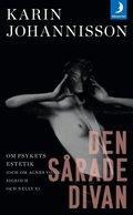 bokomslag Den sårade divan : om psykets estetik
