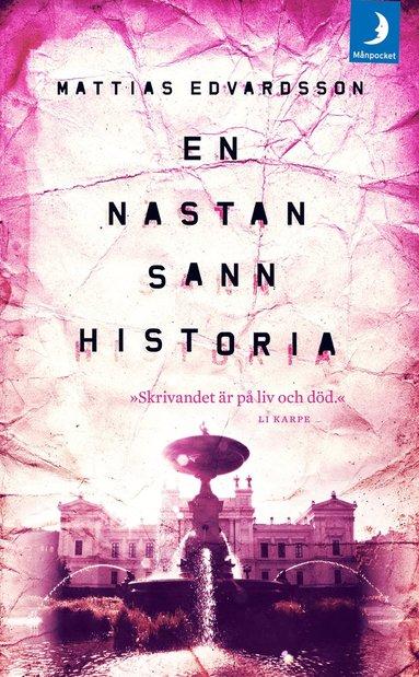 bokomslag En nästan sann historia