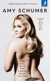 bokomslag The girl with the lower back tattoo : saker du inte vet om mig
