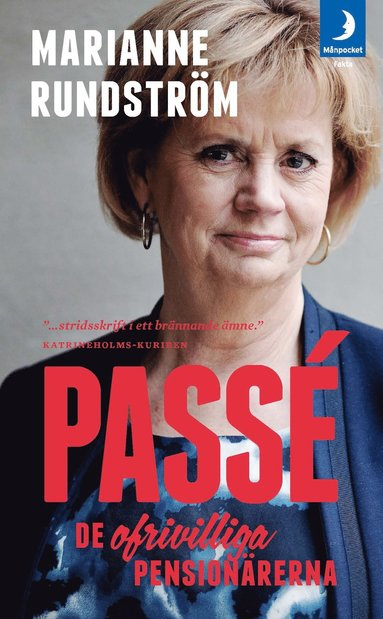 bokomslag Passé : de ofrivilliga pensionärerna
