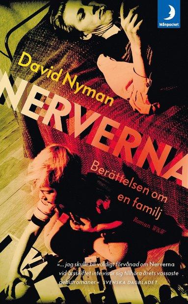 bokomslag Nerverna : Berättelsen om en familj