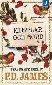 bokomslag Mistlar och mord : fyra julmysterier