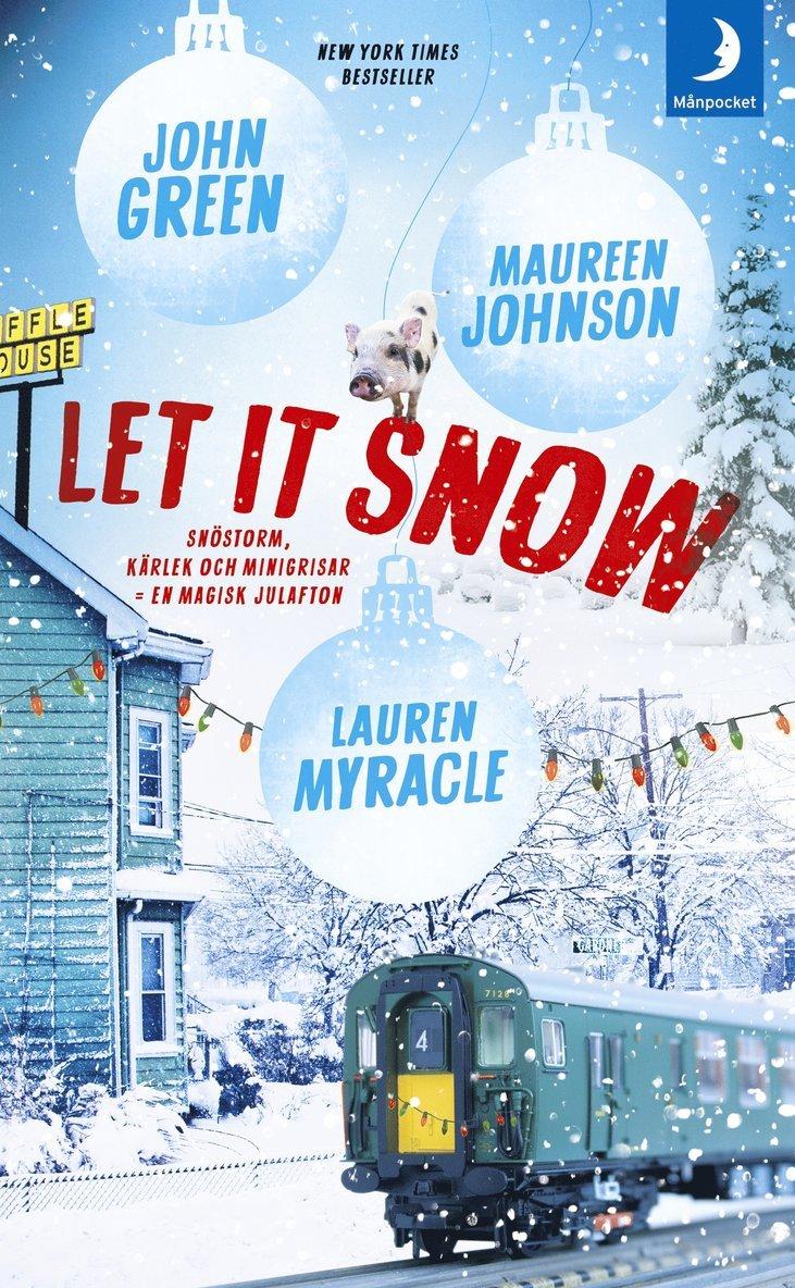 Let it snow : magisk julhelg i tre delar 1