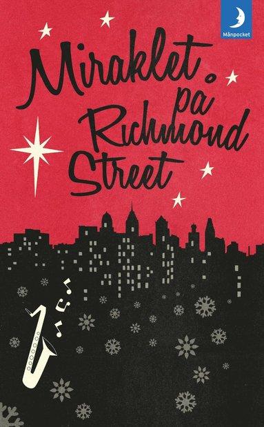 bokomslag Miraklet på Richmond Street