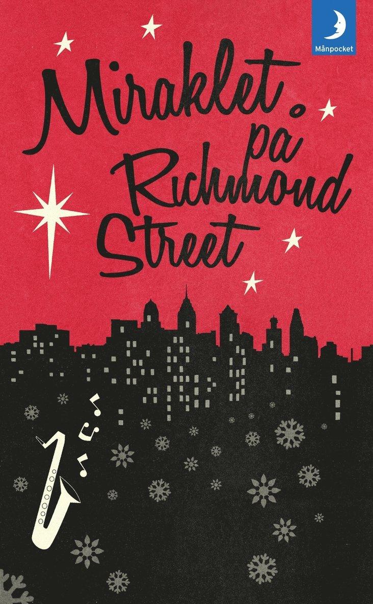 Miraklet på Richmond Street 1