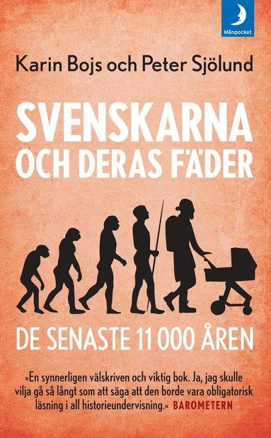 bokomslag Svenskarna och deras fäder - de senaste 11 000 åren