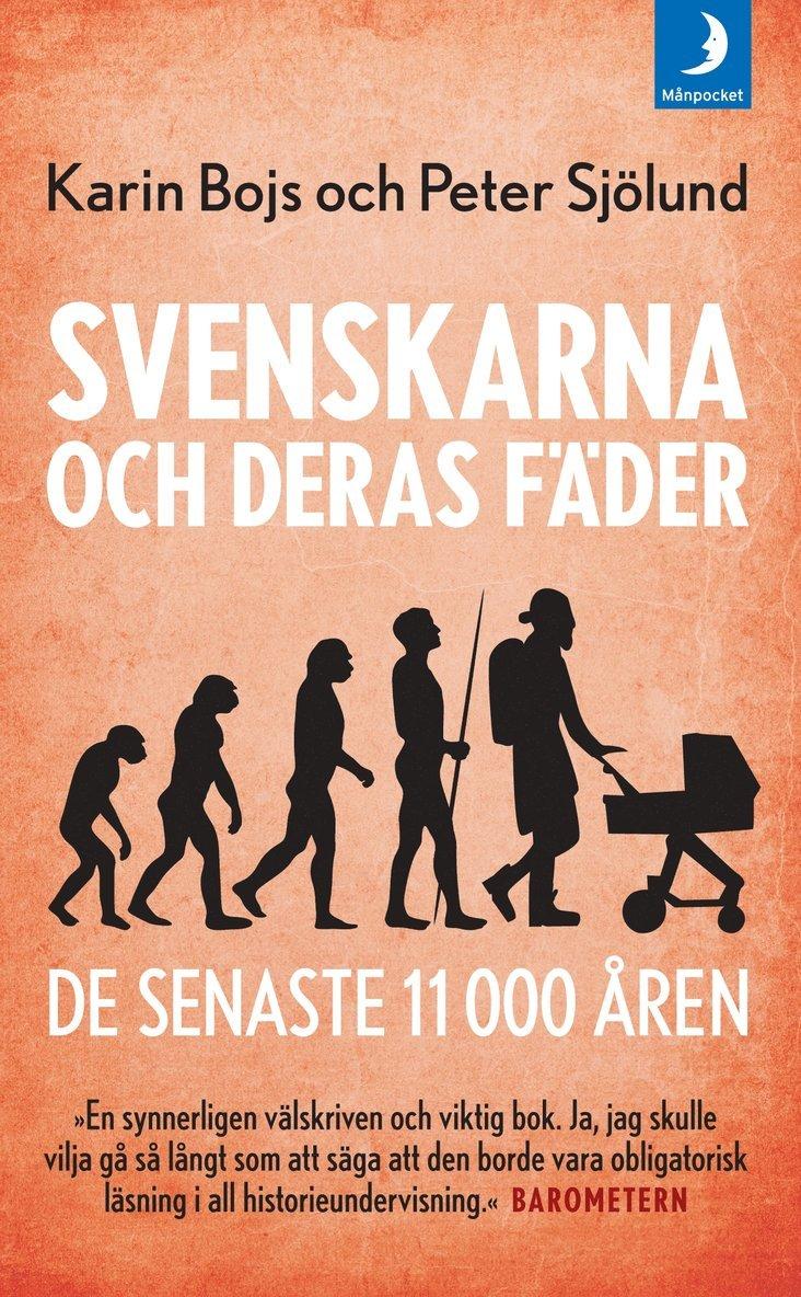 Svenskarna och deras fäder - de senaste 11 000 åren 1