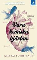 bokomslag Våra kemiska hjärtan