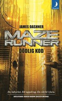 bokomslag Maze runner. Dödlig kod