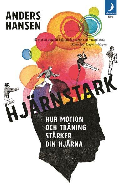 bokomslag Hjärnstark : hur motion och träning stärker din hjärna