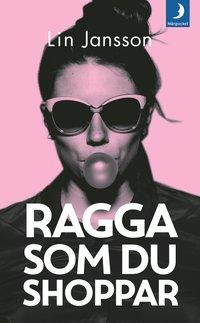 bokomslag Ragga som du shoppar