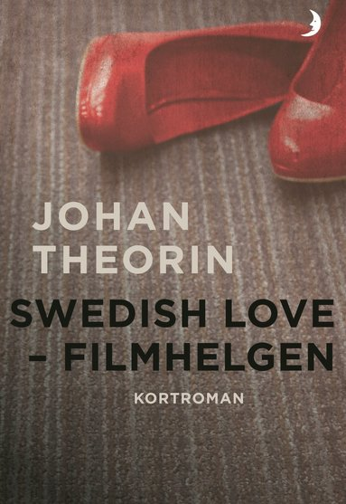 bokomslag Swedish Love : filmhelgen
