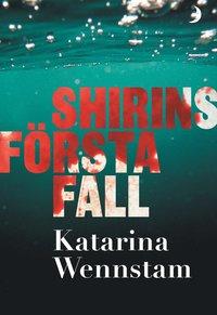bokomslag Shirins första fall