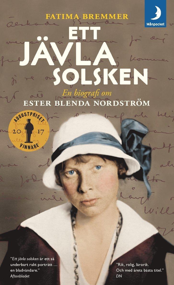 Ett jävla solsken : en biografi om Ester Blenda Nordström 1