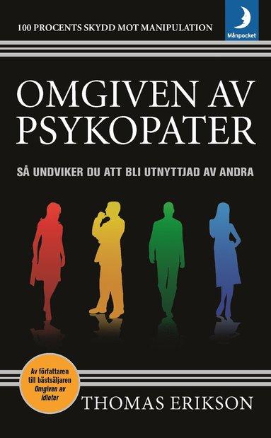 bokomslag Omgiven av psykopater : så undviker du att bli utnyttjad av andra