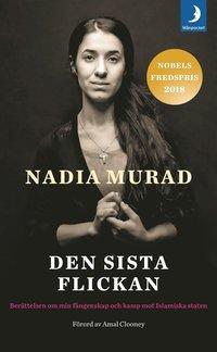 bokomslag Den sista flickan : berättelsen om min fångenskap och kamp mot Islamiska staten