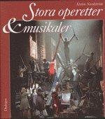 bokomslag Stora operetter & musikaler