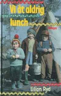 bokomslag Vi åt aldrig lunch