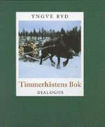 bokomslag Timmerhästens bok