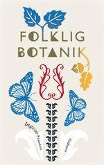 bokomslag Folklig botanik