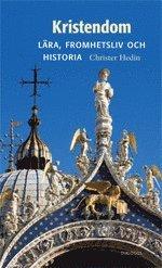 bokomslag Kristendom : lära, fromhetsliv och historia