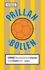 bokomslag Prillan och bollen : mitt liv med snuset och sporten