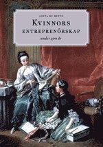 Kvinnors entreprenörskap under 400 år 1