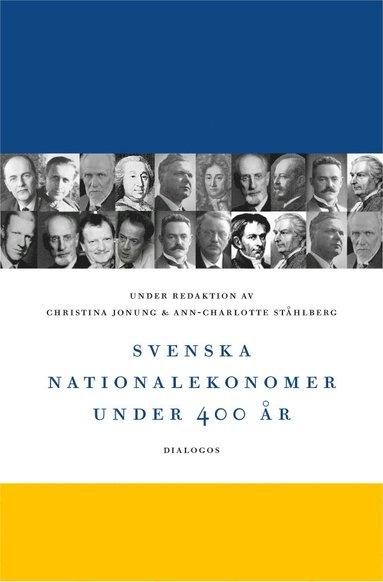 bokomslag Svenska nationalekonomer under 400 år
